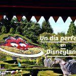 Un día perfecto la primera vez en Disneyland París